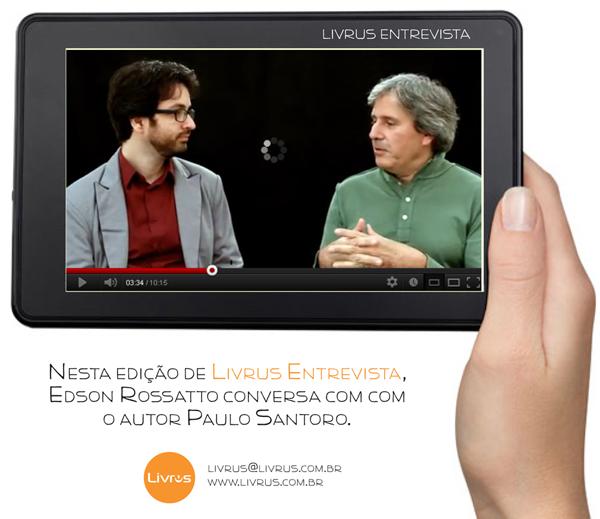 Livrus Entrevista #1 Paulo Santoro