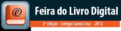 2ª edição da Feira do Livro Digital promovida pelo Colégio Santa Cruz