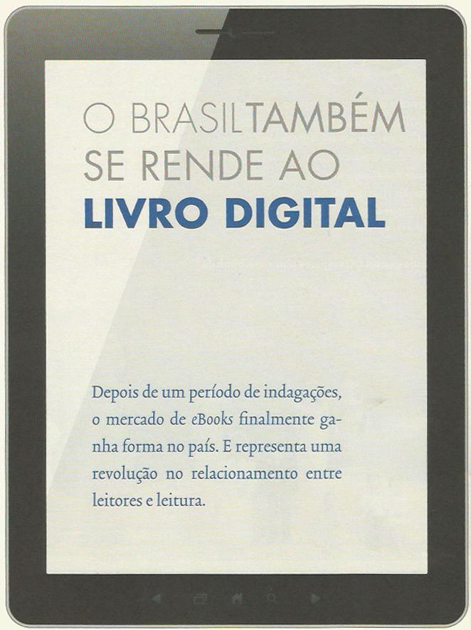 O Brasil também se rende ao livro digital | Matéria publicada originalmente e clipada da Revista Ponto #4 | Novembro de 2013